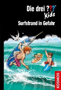 Cover Die drei ??? Kids, 73, Surfstrand in Gefahr (drei Fragezeichen Kids)