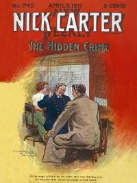Cover Nick Carter 745: The Hidden Crime