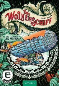 Cover Das Wolkenschiff - Die Legende vom Feuervogel (Das Wolkenschiff 2)