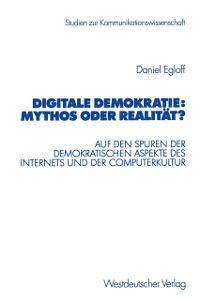 Cover Digitale Demokratie: Mythos oder Realitat?