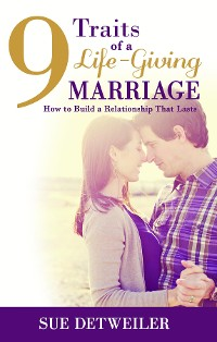 Cover 9 Traits of a Life-Giving Marriage