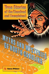 Cover Myths and Mysteries of North Carolina
