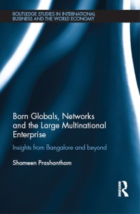 Cover Born Globals, Networks, and the Large Multinational Enterprise