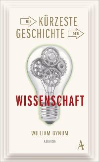 Cover Die kürzeste Geschichte der Wissenschaft