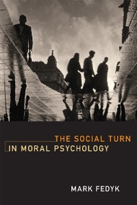 Cover Social Turn in Moral Psychology