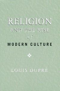 Cover Religion and the Rise of Modern Culture