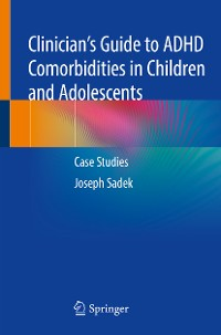 Cover Clinician's Guide to ADHD Comorbidities in Children and Adolescents