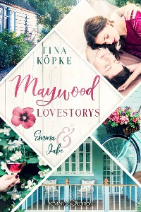 Cover Maywood Lovestorys: Emma & Jake