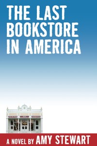 Cover Last Bookstore in America