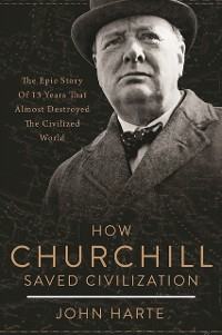Cover How Churchill Saved Civilization