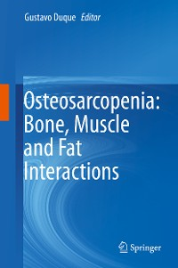 Cover Osteosarcopenia: Bone, Muscle and Fat Interactions