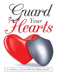 Cover Guard Your Hearts