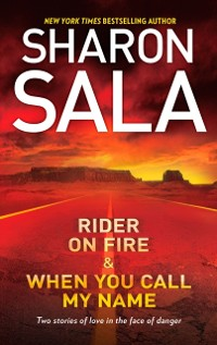 Cover Rider on Fire & When You Call My Name: Rider on Fire / When You Call My Name (Mills & Boon M&B)
