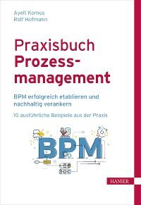 Cover Praxisbuch Prozessmanagement
