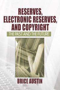 Cover Reserves, Electronic Reserves, and Copyright