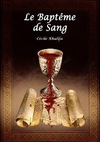 Cover Le Baptême de Sang