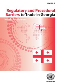 Cover Regulatory and Procedural Barriers to Trade in Georgia