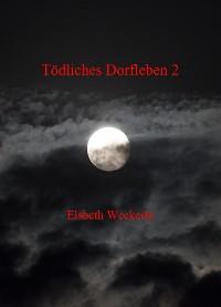 Cover Tödliches Dorfleben 2
