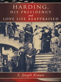 Cover Harding, His Presidency and Love Life Reappraised