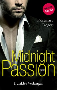 Cover Midnight Passion - Dunkles Verlangen
