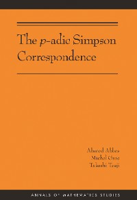 Cover The p-adic Simpson Correspondence (AM-193)