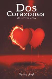Cover Dos Corazones, Un Sentimiento…