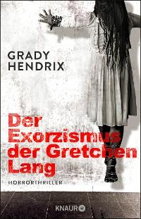Cover Der Exorzismus der Gretchen Lang