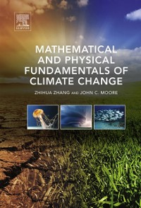 Cover Mathematical and Physical Fundamentals of Climate Change
