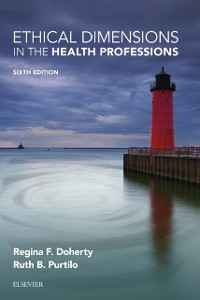 Cover Ethical Dimensions in the Health Professions - E-Book