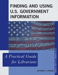 Cover Finding and Using U.S. Government Information