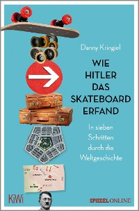 Cover Wie Hitler das Skateboard erfand