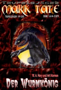 """Cover TEUFELSJÄGER 199-200: """"Der Wurmkönig"""""""