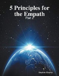Cover 5 Principles for the Empath: Part 2