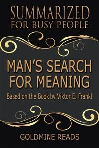 Cover Man's Search for Meaning - Summarized for Busy People