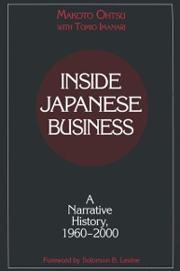 Cover Inside Japanese Business: A Narrative History 1960-2000