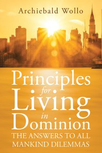 Cover Principles for Living in Dominion