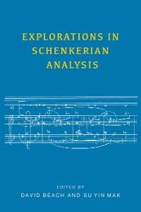 Cover Explorations in Schenkerian Analysis