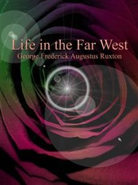 Cover Life in the Far West