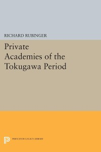 Cover Private Academies of the Tokugawa Period