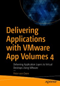 Cover Delivering Applications with VMware App Volumes 4
