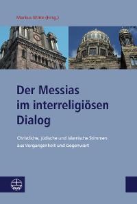Cover Der Messias im interreligiösen Dialog