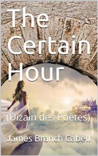 Cover The Certain Hour (Dizain des Poëtes)
