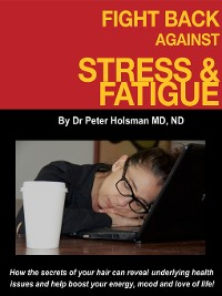 Cover Fight Back Against Stress and Fatigue!