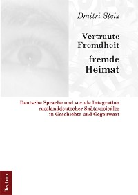 Cover Vertraute Fremdheit - fremde Heimat