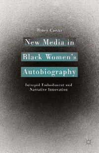 Cover New Media in Black Women's Autobiography