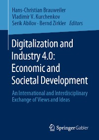 Cover Digitalization and Industry 4.0: Economic and Societal Development