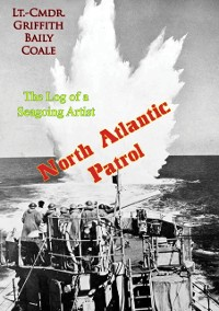 Cover North Atlantic Patrol: The Log of a Seagoing Artist