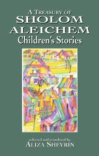 Cover A Treasury of Sholom Aleichem Children's Stories