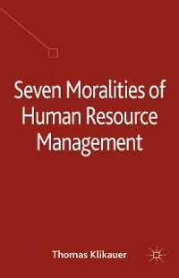 Cover Seven Moralities of Human Resource Management