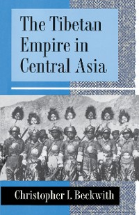 Cover The Tibetan Empire in Central Asia
